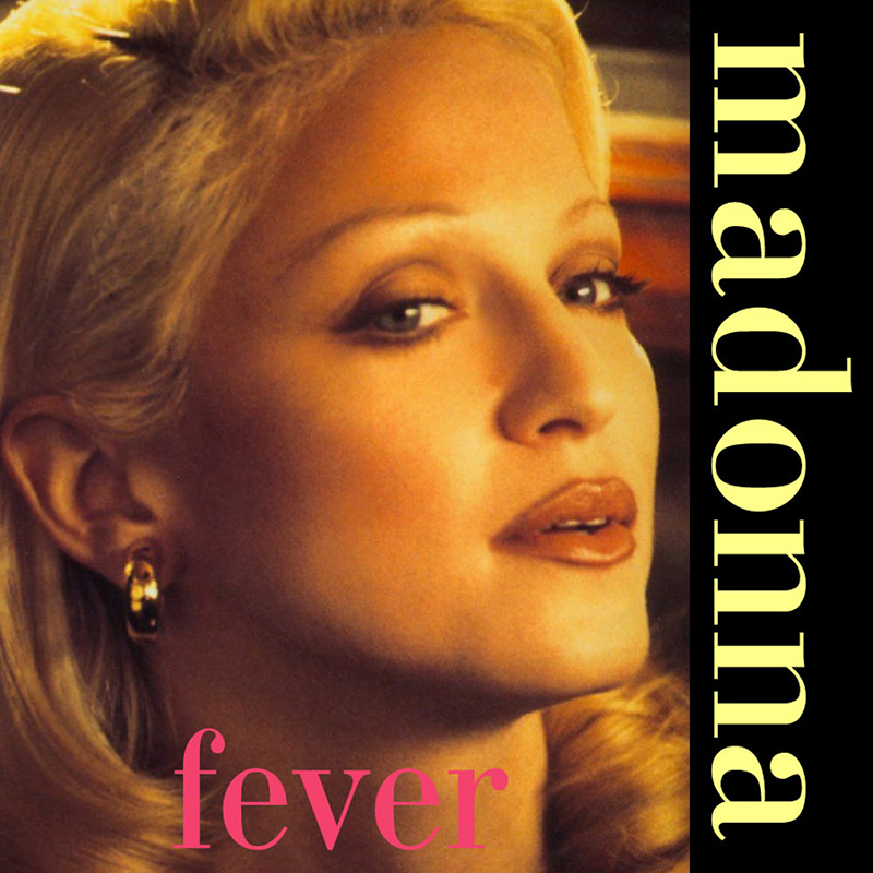Fever, the single